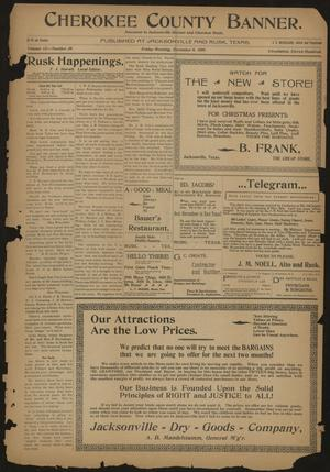 Cherokee County Banner. (Jacksonville, Tex.), Vol. 12, No. 28, Ed. 1 Friday, December 8, 1899