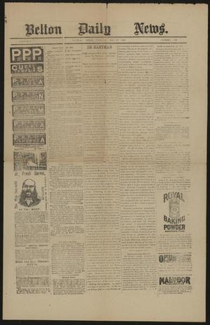 Primary view of Belton Daily News. (Belton, Tex.), Vol. 5, No. 249, Ed. 1 Tuesday, May 13, 1890