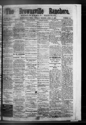 Primary view of The Brownsville Ranchero. (Brownsville, Tex.), Vol. 3, No. 130, Ed. 1 Sunday, April 19, 1868