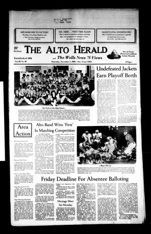 Primary view of object titled 'The Alto Herald and The Wells News 'N Views (Alto, Tex.), Vol. 89, No. 26, Ed. 1 Thursday, November 1, 1984'.