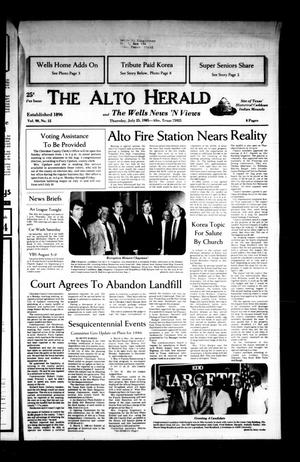 Primary view of object titled 'The Alto Herald and The Wells News 'N Views (Alto, Tex.), Vol. 90, No. 12, Ed. 1 Thursday, July 25, 1985'.