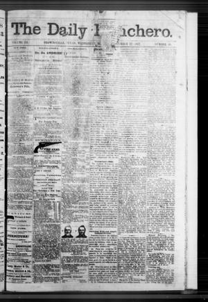 Primary view of object titled 'The Daily Ranchero. (Brownsville, Tex.), Vol. 3, No. 30, Ed. 1 Wednesday, November 27, 1867'.