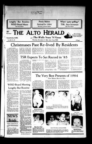 Primary view of object titled 'The Alto Herald and The Wells News 'N Views (Alto, Tex.), Vol. 89, No. 34, Ed. 1 Thursday, December 27, 1984'.