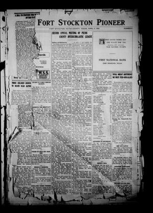 Primary view of object titled 'The Fort Stockton Pioneer (Fort Stockton, Tex.), Vol. [11], No. 1, Ed. 1 Friday, April 5, 1918'.