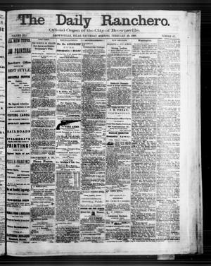 Primary view of object titled 'The Daily Ranchero. (Brownsville, Tex.), Vol. 3, No. 87, Ed. 1 Saturday, February 29, 1868'.