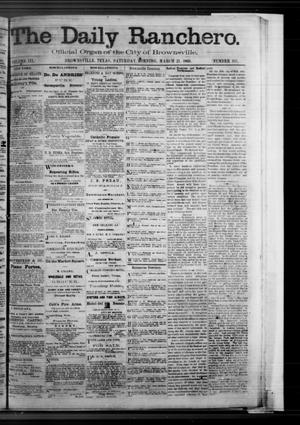 Primary view of object titled 'The Daily Ranchero. (Brownsville, Tex.), Vol. 3, No. 105, Ed. 1 Saturday, March 21, 1868'.