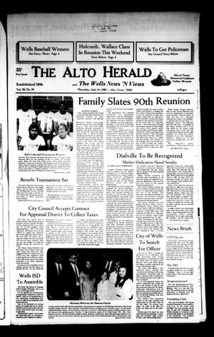 The Alto Herald and The Wells News 'N Views (Alto, Tex.), Vol. 90, No. 10, Ed. 1 Thursday, July 11, 1985