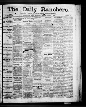 Primary view of The Daily Ranchero. (Brownsville, Tex.), Vol. 3, No. 90, Ed. 1 Wednesday, March 4, 1868