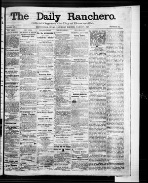 Primary view of object titled 'The Daily Ranchero. (Brownsville, Tex.), Vol. 3, No. 93, Ed. 1 Saturday, March 7, 1868'.