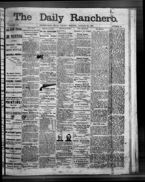 Primary view of object titled 'The Daily Ranchero. (Brownsville, Tex.), Vol. 3, No. 53, Ed. 1 Tuesday, January 21, 1868'.