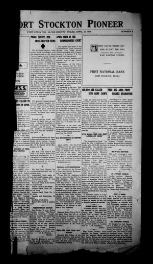 Primary view of object titled 'The Fort Stockton Pioneer (Fort Stockton, Tex.), Vol. [11], No. 2, Ed. 1 Friday, April 12, 1918'.