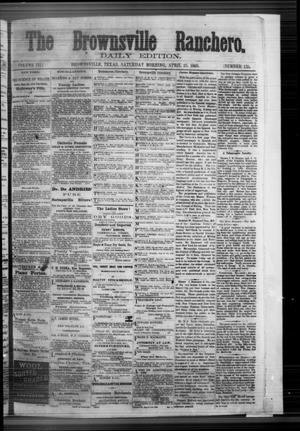 Primary view of The Brownsville Ranchero. (Brownsville, Tex.), Vol. 3, No. 135, Ed. 1 Saturday, April 25, 1868