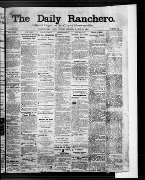 Primary view of object titled 'The Daily Ranchero. (Brownsville, Tex.), Vol. 3, No. 98, Ed. 1 Friday, March 13, 1868'.