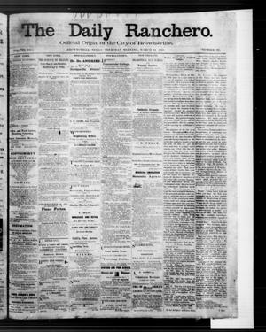 Primary view of object titled 'The Daily Ranchero. (Brownsville, Tex.), Vol. 3, No. 97, Ed. 1 Thursday, March 12, 1868'.