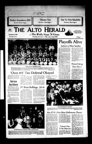 Primary view of object titled 'The Alto Herald and The Wells News 'N Views (Alto, Tex.), Vol. 90, No. 27, Ed. 1 Thursday, November 7, 1985'.