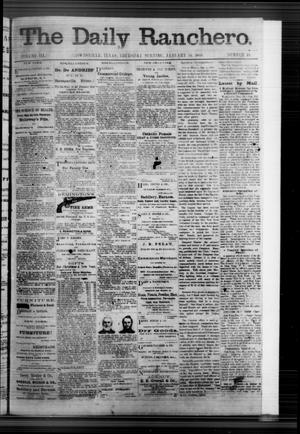 Primary view of object titled 'The Daily Ranchero. (Brownsville, Tex.), Vol. 3, No. 49, Ed. 1 Thursday, January 16, 1868'.