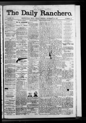 Primary view of object titled 'The Daily Ranchero. (Brownsville, Tex.), Vol. 3, No. 31, Ed. 1 Friday, November 29, 1867'.