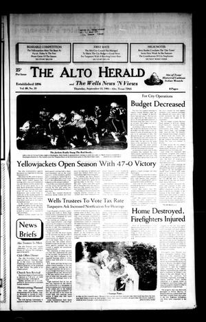 Primary view of object titled 'The Alto Herald and The Wells News 'N Views (Alto, Tex.), Vol. 89, No. 19, Ed. 1 Thursday, September 13, 1984'.