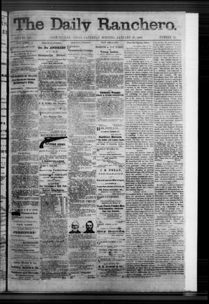 Primary view of object titled 'The Daily Ranchero. (Brownsville, Tex.), Vol. 3, No. 51, Ed. 1 Saturday, January 18, 1868'.