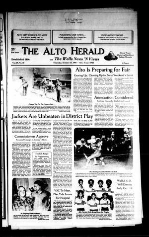 The Alto Herald and The Wells News 'N Views (Alto, Tex.), Vol. 89, No. 23, Ed. 1 Thursday, October 11, 1984