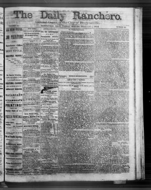 Primary view of object titled 'The Daily Ranchero. (Brownsville, Tex.), Vol. 3, No. 65, Ed. 1 Tuesday, February 4, 1868'.