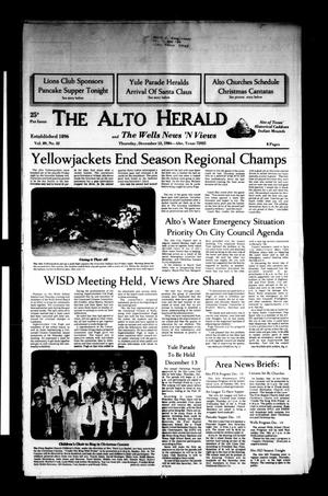 Primary view of object titled 'The Alto Herald and The Wells News 'N Views (Alto, Tex.), Vol. 89, No. 32, Ed. 1 Thursday, December 13, 1984'.