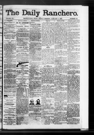 Primary view of object titled 'The Daily Ranchero. (Brownsville, Tex.), Vol. 3, No. 39, Ed. 1 Friday, January 3, 1868'.