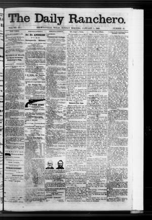 Primary view of object titled 'The Daily Ranchero. (Brownsville, Tex.), Vol. 3, No. 40, Ed. 1 Sunday, January 5, 1868'.