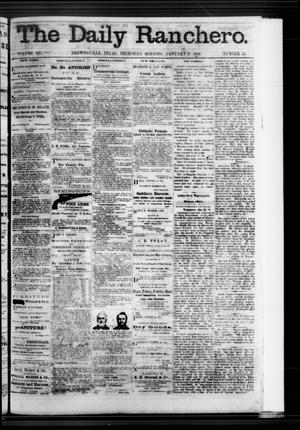 Primary view of object titled 'The Daily Ranchero. (Brownsville, Tex.), Vol. 3, No. 43, Ed. 1 Thursday, January 9, 1868'.