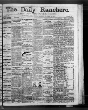 Primary view of object titled 'The Daily Ranchero. (Brownsville, Tex.), Vol. 3, No. 74, Ed. 1 Friday, February 14, 1868'.