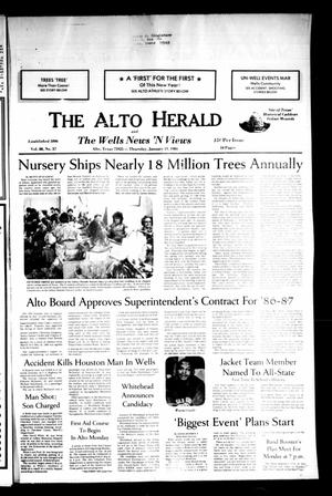 Primary view of object titled 'The Alto Herald and The Wells News 'N Views (Alto, Tex.), Vol. 88, No. 37, Ed. 1 Thursday, January 19, 1984'.