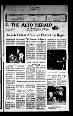 Primary view of object titled 'The Alto Herald and The Wells News 'N Views (Alto, Tex.), Vol. 89, No. 21, Ed. 1 Thursday, September 27, 1984'.