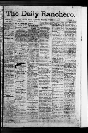 Primary view of object titled 'The Daily Ranchero. (Brownsville, Tex.), Vol. 3, No. 24, Ed. 1 Wednesday, November 13, 1867'.