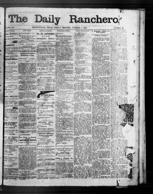 Primary view of object titled 'The Daily Ranchero. (Brownsville, Tex.), Vol. 3, No. 22, Ed. 1 Saturday, October 5, 1867'.