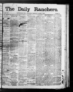 Primary view of object titled 'The Daily Ranchero. (Brownsville, Tex.), Vol. 3, No. 21, Ed. 1 Wednesday, October 2, 1867'.