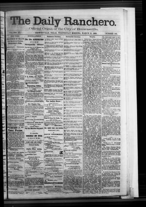 Primary view of object titled 'The Daily Ranchero. (Brownsville, Tex.), Vol. 3, No. 108, Ed. 1 Wednesday, March 25, 1868'.