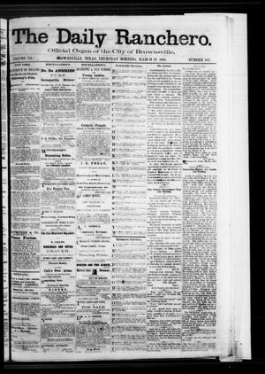 Primary view of object titled 'The Daily Ranchero. (Brownsville, Tex.), Vol. 3, No. 103, Ed. 1 Thursday, March 19, 1868'.
