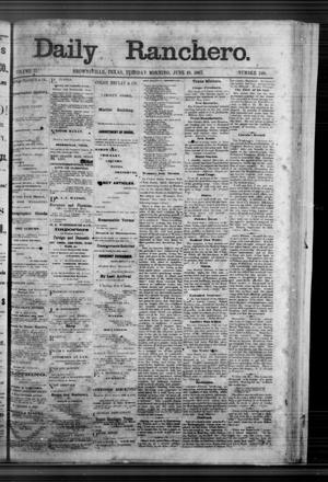 Primary view of Daily Ranchero. (Brownsville, Tex.), Vol. 2, No. 248, Ed. 1 Tuesday, June 18, 1867