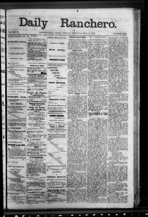 Primary view of Daily Ranchero. (Brownsville, Tex.), Vol. 2, No. 209, Ed. 1 Friday, May 3, 1867