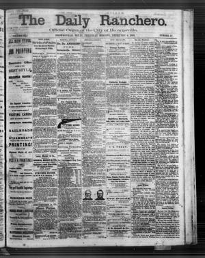 Primary view of object titled 'The Daily Ranchero. (Brownsville, Tex.), Vol. 3, No. 67, Ed. 1 Thursday, February 6, 1868'.