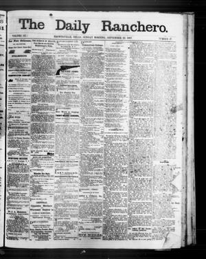Primary view of object titled 'The Daily Ranchero. (Brownsville, Tex.), Vol. 3, No. 17, Ed. 1 Sunday, September 22, 1867'.
