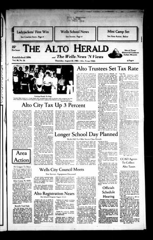 Primary view of object titled 'The Alto Herald and The Wells News 'N Views (Alto, Tex.), Vol. 90, No. 16, Ed. 1 Thursday, August 22, 1985'.