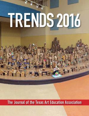 Texas Trends in Art Education, 2016