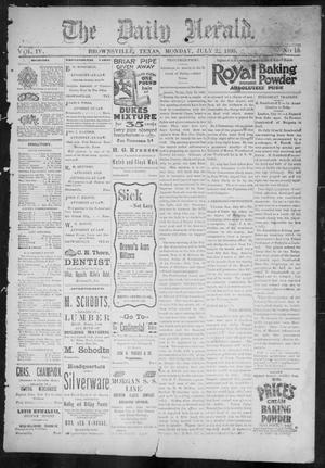 Primary view of The Daily Herald (Brownsville, Tex.), Vol. 4, No. 16, Ed. 1, Monday, July 22, 1895