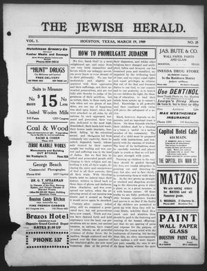 Primary view of object titled 'The Jewish Herald (Houston, Tex.), Vol. 1, No. 25, Ed. 1, Friday, March 19, 1909'.