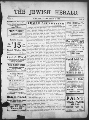 Primary view of object titled 'The Jewish Herald (Houston, Tex.), Vol. 1, No. 28, Ed. 1, Friday, April 2, 1909'.