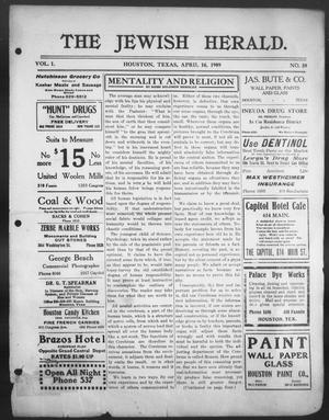 Primary view of object titled 'The Jewish Herald (Houston, Tex.), Vol. 1, No. 30, Ed. 1, Friday, April 16, 1909'.