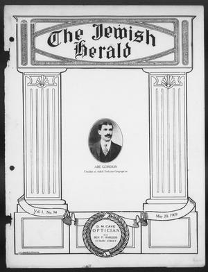 Primary view of object titled 'The Jewish Herald (Houston, Tex.), Vol. 1, No. 34, Ed. 1, Thursday, May 20, 1909'.