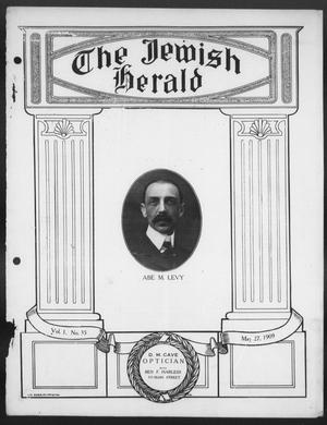 Primary view of object titled 'The Jewish Herald (Houston, Tex.), Vol. 1, No. 35, Ed. 1, Thursday, May 27, 1909'.