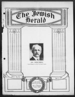 Primary view of object titled 'The Jewish Herald (Houston, Tex.), Vol. 1, No. 36, Ed. 1, Thursday, June 3, 1909'.